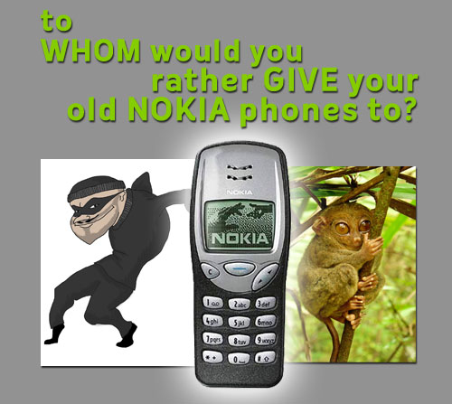 Whom - Save Tarsiers By Letting Go of Your Old Nokia Phones