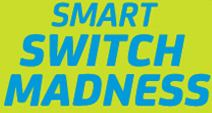 "Smart 2-Day ""Smart Switch Madness"" Sale"