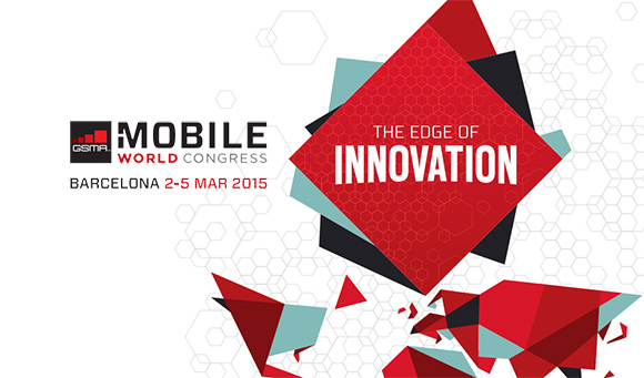 MWC - Mobile World Congress 2015 overview: The top announcements