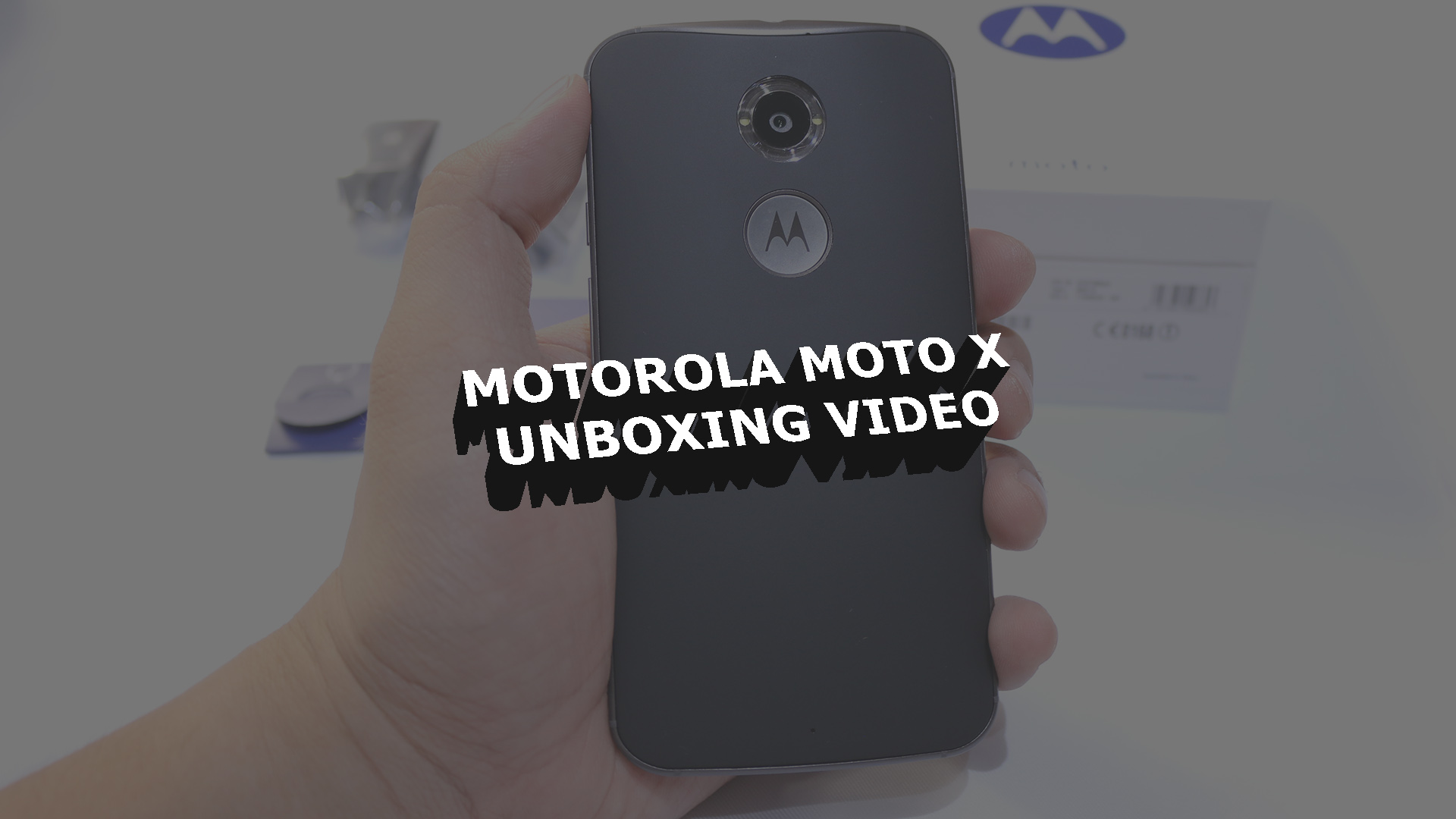 Unboxing - Motorola Moto X Unboxing Video