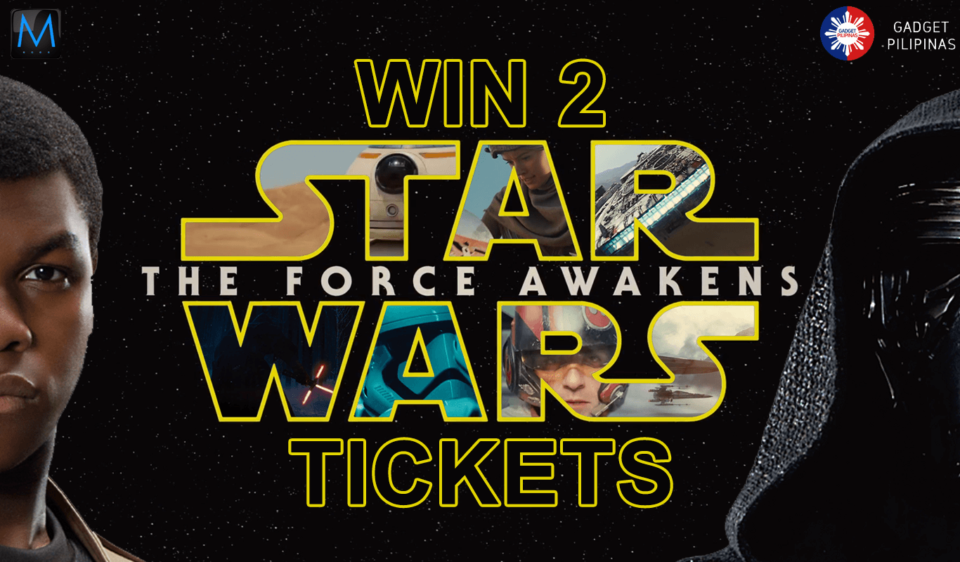 MacPower - Win 2 Star Wars: The Force Awakens Tickets and Watch on December 18 at Bonifacio High Street