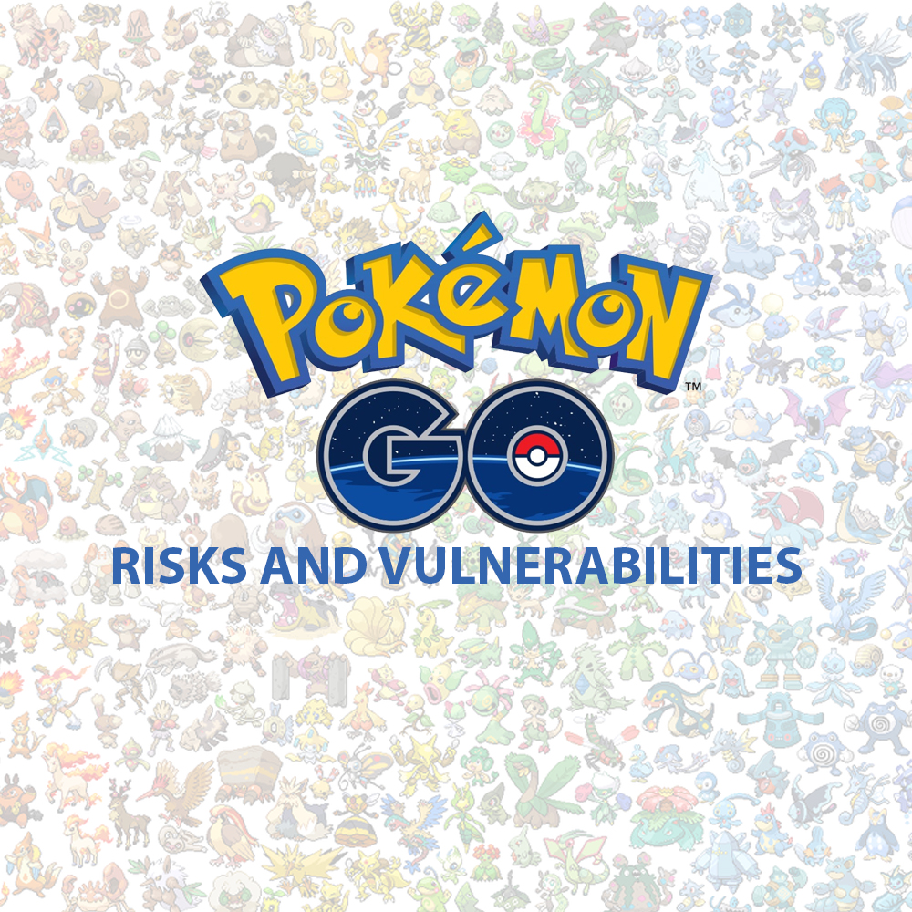 Pokémon Go, a sensational app riddled with Cyber and Real-World Risks