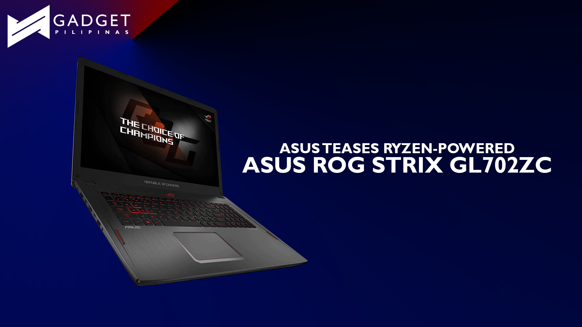 ASUS ROG Philippines Teases 8-Core Ryzen-processor powered Strix GL702ZC