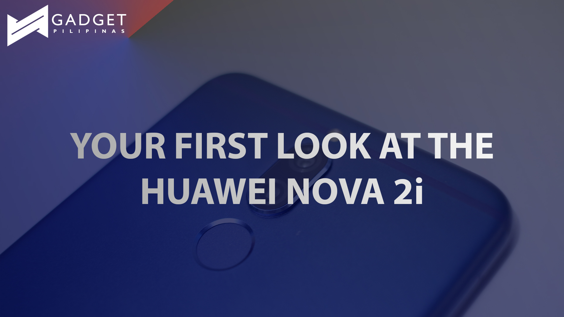 Frame - Huawei Nova 2i Unboxing and First Look