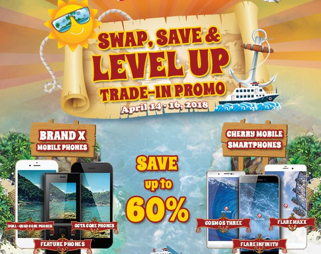 swap save and level up sns 650x515 - Get Cherry Mobile Flare Infinity for only PhP4,999 from April 14 to 16!