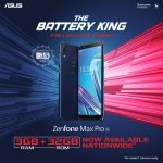ASUS ZenFone Max Pro M1 3GB + 32GB Variant Now Available in Stores Nationwide!
