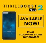Cloudfone Explains its Winning Strategy, Announces Thrill Boost 2 Plus for Only PhP2,999!