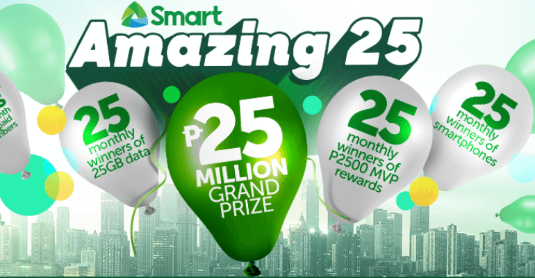 Get a Chance to Win Amazing Prizes in Smart's 25th Anniversary Promo!