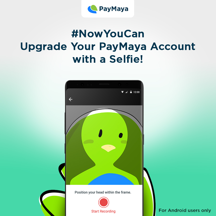 Upgrading Your PayMaya Account is Now Easier with Selfies