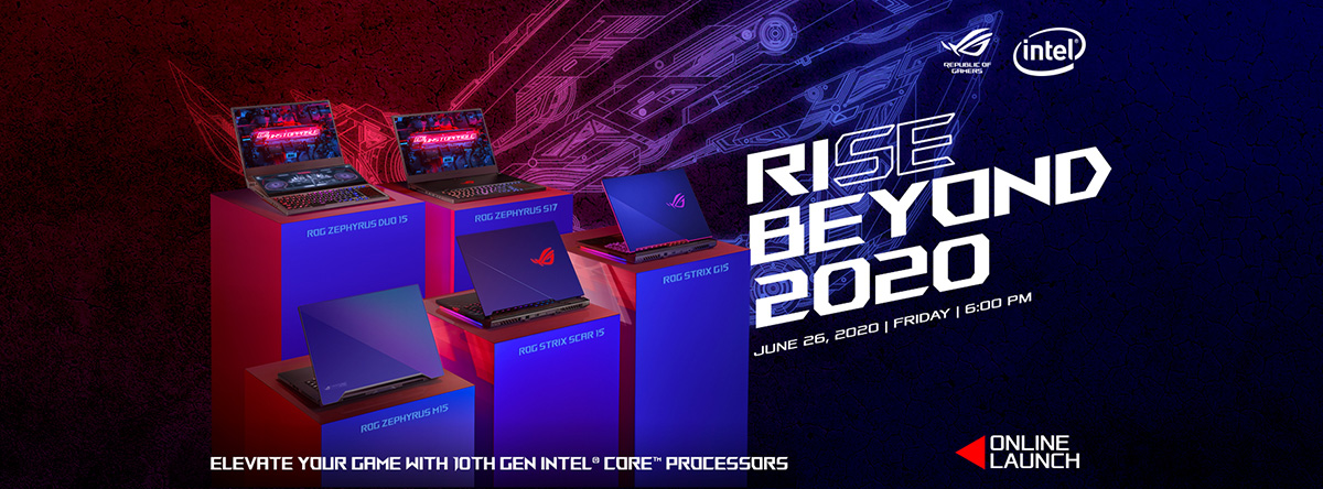ROG Rise Beyond 2020 Launch - June 26 6PM