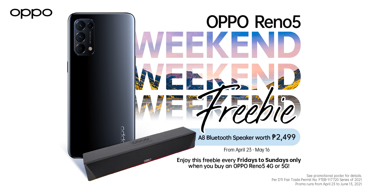 Score Special Freebies with Your Purchase of an OPPO Reno5 4G or 5G on May Weekends!